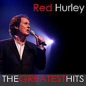 When Will I See You Again - The Best Of Red Hurley by Red Hurley