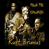 Funk D Standards by Kurt Brunus