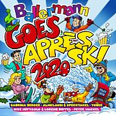 Ballermann Goes Après Ski 2020 von Various Artists