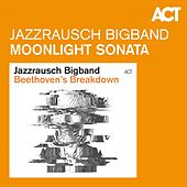 Piano Sonata No. 14 in C-Sharp Minor, Op. 27 No. 2 'Moonlight' von Jazzrausch Bigband