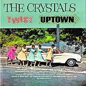 The Crystals Twist Uptown! (Remastered) by The Crystals