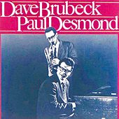 Dave Brubeck & Paul Desmond (Remastered) by Dave Brubeck