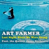 Last Night When We Were Young (Remastered) di Quincy Jones