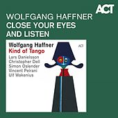 Close Your Eyes and Listen de Wolfgang Haffner