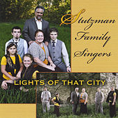 Lights of That City by Stutzman Family Singers