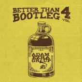 Better Than Bootleg, Vol. 4 by Adam Ezra
