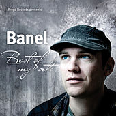 Banel - Best Of My Sets Vol.02 by Various Artists