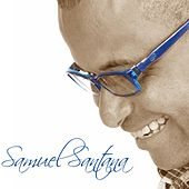 Samuel Santana by Samuel Santana