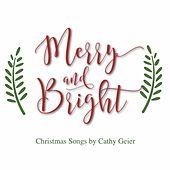 Merry and Bright de Cathy Geier