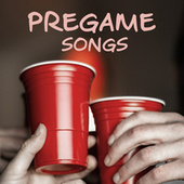 Pregame Songs van Various Artists