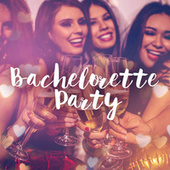 Bachelorette Party de Various Artists