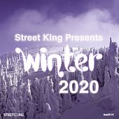 Street King Presents Winter 2020 de Various Artists