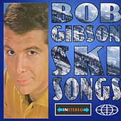 Ski Songs by Bob Gibson