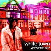 Your Woman 1917 de White Town