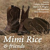 Mimi Rice & Friends de Mimi Rice