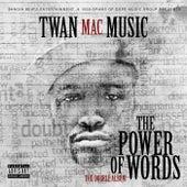 The Power of Words by Twan Mac Music