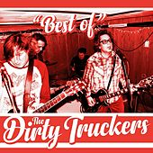 Best of the Dirty Truckers de The Dirty Truckers