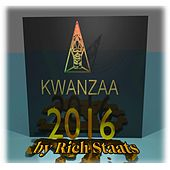 Kwanza 2016 by Rich Staats