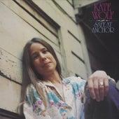 Safe at Anchor de Kate Wolf