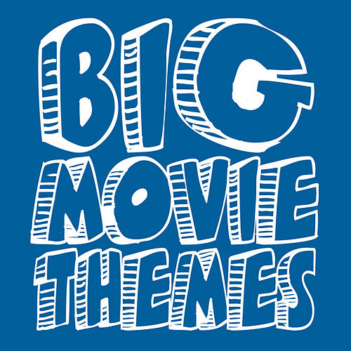 Big Movie Themes by Big Screen Soundtrack Orchestra
