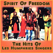Spirit Of Freedom - The Hits Of Les Humphries Singers by Les Humphries Singers
