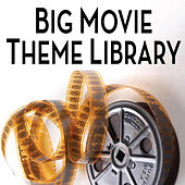 Big Movie Theme Library by Cedar Lane Soundtrack Orchestra