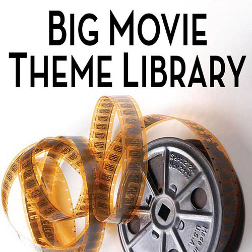 Big Movie Theme Library by Cedar Lane Soundtrack Orchestra