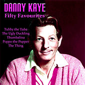 Danny Kaye Fifty Favourites by Various Artists