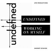 Working on Myself by Undefined