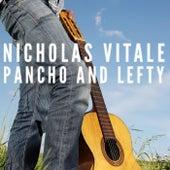 Pancho and Lefty de Nicholas Vitale