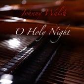O Holy Night by Johnny Walsh