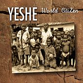 World Citizen by Yeshe