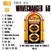 Wavechanger 56 de Paris Kis