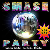 Smash 80's Party Vol 1 by Various Artists