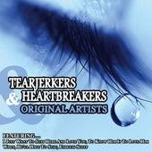 Tearjerkers and Heartbreakers... Original Artists by Various Artists