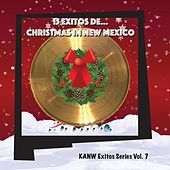 15 Exitos De... Christmas in New Mexico: Kanw Exitos Series, Vol. 7 by Various Artists