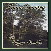 Piano Country by Edgar Struble