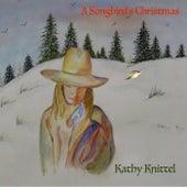 A Songbird's Christmas von Kathy Knittel