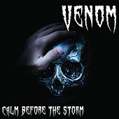 Calm Before the Storm by Venom