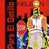 Para el Gatillo de Nelson