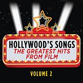 Hollywood's Songs Vol. 2: The Greatest Hits from Film by Cedar Lane Soundtrack Orchestra