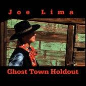 Ghost Town Holdout di Joe Lima