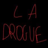 La drogue by THC