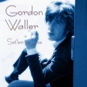 Set'em Up Joe (Single) by Gordon Waller