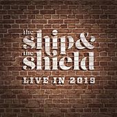 Live in 2019 by The Ship