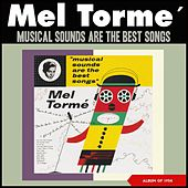 Musical Sounds Are the Best Songs (Album of 1954) by Mel Torme