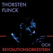 Thorsten Flinck och Revolutionsorkestern de Thorsten Flinck