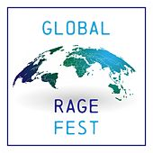 Global Rage Fest: Electro, House and Dance Music de Various Artists
