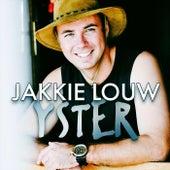 Yster by Jakkie Louw