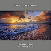 The Refreshing, Vol. 2 : Symphony of Love de Terry MacAlmon
